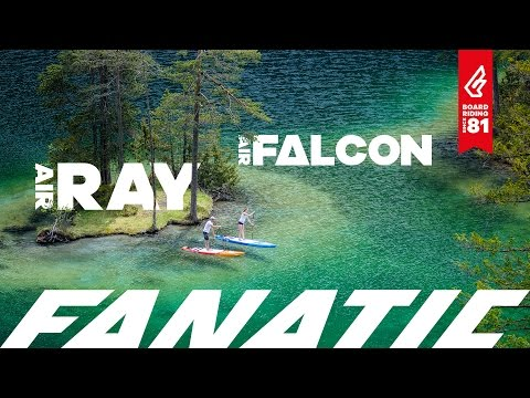 Fanatic Ray Air & Falcon Air 2017