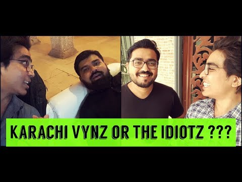Karachi Vynz or The Idiotz? | Ubaid Khan Vlogs
