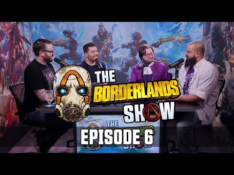 The Borderlands Show: Episode 6