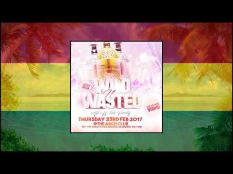Dj Larni - #Wildnwastedbn1 Bashment mix 2017 | Dancehall