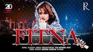 Fitna (o'zbek serial) | Фитна (узбек сериал) 20-qism