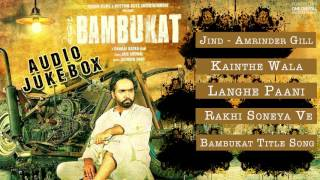 vuclip Bambukat | Full Song Audio Jukebox | Amrinder Gill