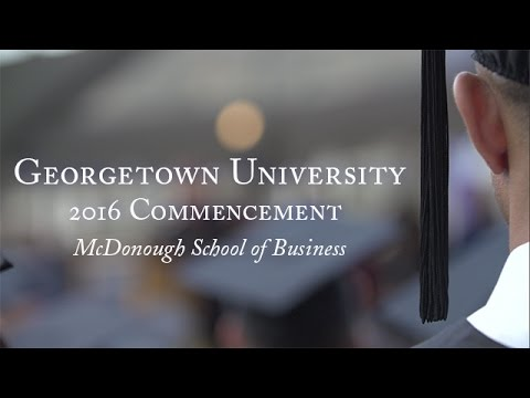 McDonough School of Business 2016 Commencement
