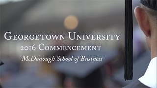 McDonough School of Business 2016 Commencement