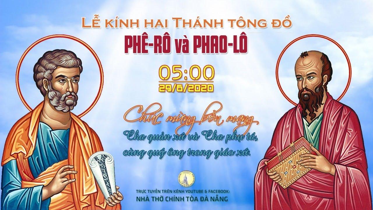 ⭕️ Lễ Kính Hai Thánh Tông Đồ Phêrô và Phaolô: Bổn Mạng Cha Quản Xứ và Phụ Tá | 05g00 ngày 29/6/2020