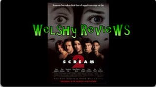 Welshy Reviews Scream 2