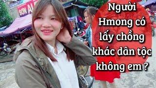 DTVN - Sự thật về chuyện lấy chồng của dân tộc Hmong