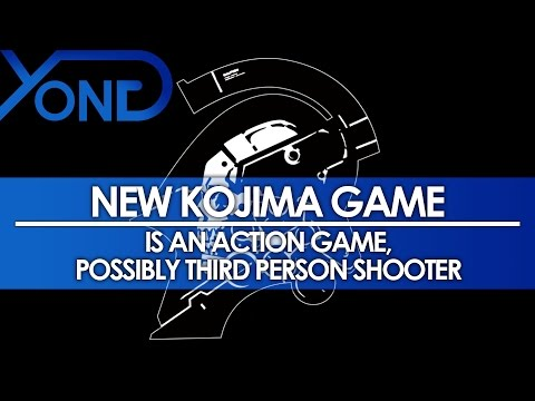 New Kojima Game - Is An Action Game, Possibly Third Person Shooter
