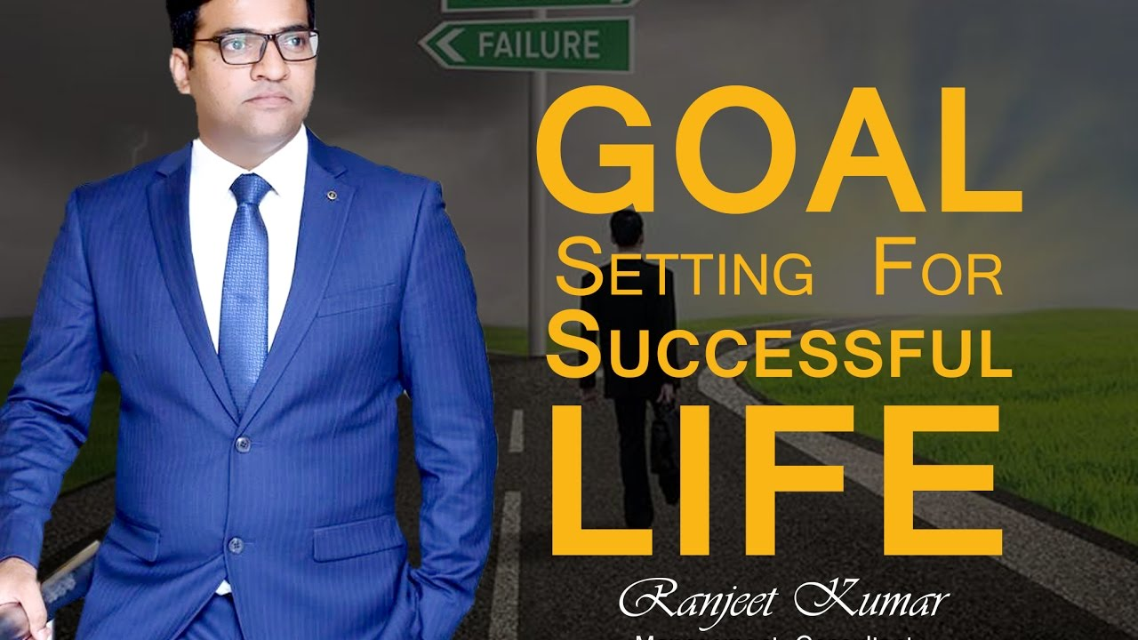 Goal Setting For Successful Life|Hindi & Urdu| By Ranjeet Kumar⌚