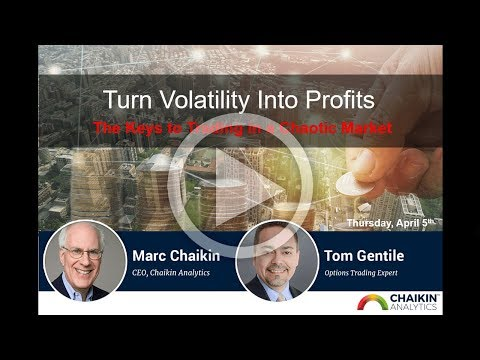 Turn Volatility Into Profits: The Keys to Trading in a Chaotic Market 4/5/18