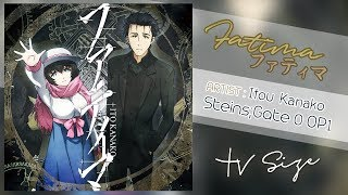 Cover images [TH/ENG/JP SUB] Itou Kanako - Fatima TV SIZE (Steins;Gate 0 Anime OP)
