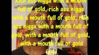 Download Gucci Mane - Mouth Full Of Gold Lyrics MP3 song and Music Video