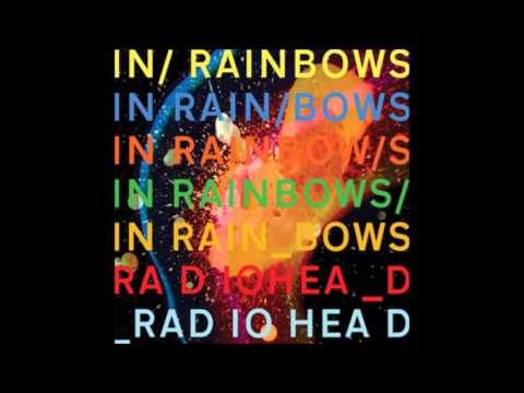 Radihead - In Rainbows Full Album 5 Times slower