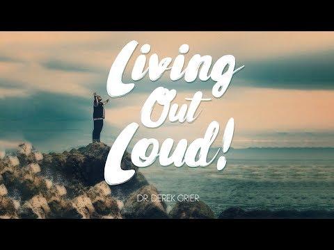 "Dr. Derek Grier: ""Living Out Loud"" 6.4.17"