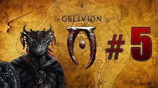 Прохождение The Elder Scrolls 4 Oblivion TES 4 Путь Рассвета The Path Of Dawn 5