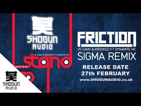 Friction - Stand Up (vs Camo & Krooked ft Dynamite MC) (Sigma Remix)