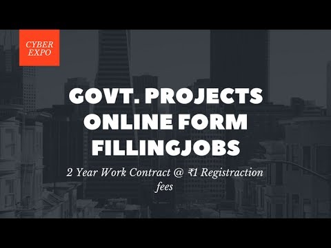 Online Form Filling Jobs (GOV. Projects) for 2 Year@ ₹1 Registraction Fees DAILY PAYMENT