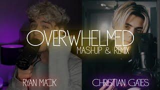 Overwhelmed - Ryan Mac & Christian Gates [Remix/Mashup by.Tássio Santana]