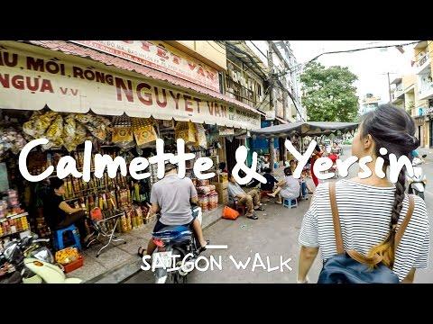 Saigon Walk: Calmette & Yersin St., District 1, Ho Chi Minh City, Vietnam [4K]
