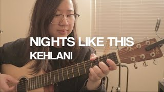 NIGHTS LIKE THIS - KEHLANI COVER