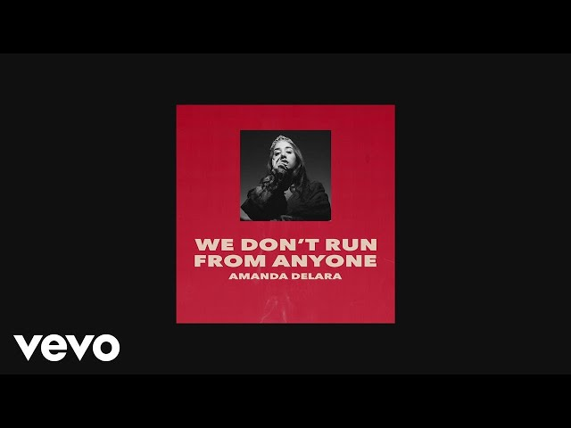 Delara - We Don't Run From Anyone