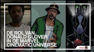 De rol van DONALD GLOVER in de Marvel Cinematic Universe