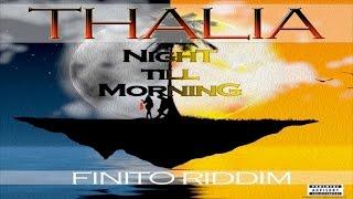 Thalia - Till Morning Come
