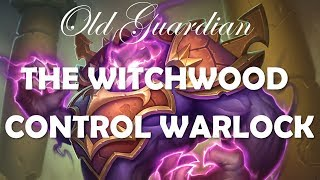 How to play Control Warlock (Hearthstone Witchwood deck guide)