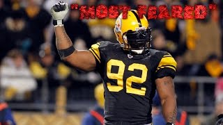 """James Harrison """"Most Feared"""" Career Highlights (HD)"""