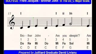 SOLFEGE Frere Jacques - Brother John, in the Do_C Major Scale. SIGHT-SINGING & TRANSPOSITION