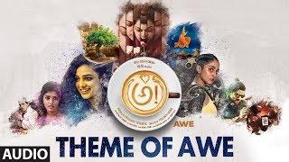 Theme of Awe Song Audio    AWE Songs    అ!    Kajal Aggarwal, Nani, Ravi Teja, Nithya Menen, Regina
