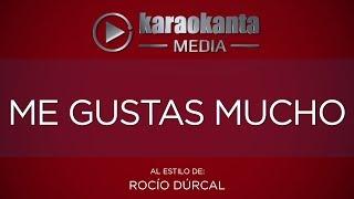 Karaokanta - Rocío Dúrcal - Me gustas mucho - ( Sin Sellos )