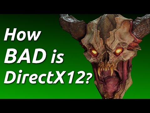 Does DirectX 12 Suck?