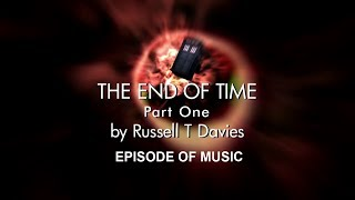 Doctor Who Episode Of Music - The End Of Time Part 1
