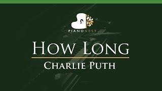Charlie Puth - How Long - LOWER Key (Piano Karaoke / Sing Along)