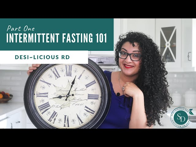Intermittent fasting 101 - PART ONE