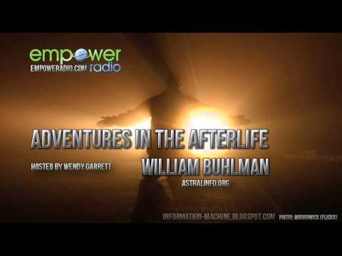 Adventures in the afterlife william buhlman