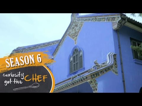 Cheong Fatt Tze Mansion | Curiosity Got The Chef Season 6