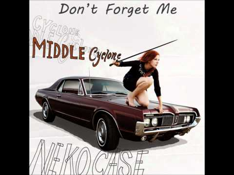 Neko Case - Don't Forget Me mp3