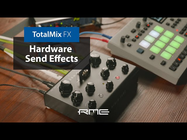 How to use Hardware Send Effects in TotalMix FX