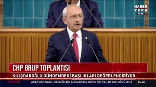 #CANLI CHP Lideri Kemal Kılıçdaroğlu partisinin grup toplantısında konuşuyor