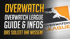 OVERWATCH LEAGUE GUIDE | Konzept, Spielplan, Teams uvm | Alle Infos zur OWL ★ Overwatch Deutsch