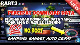 CARA CEPAT DOWNLOAD DATA MOBILE LEGENDS 2019 || how to flash download data #mobilelegendsbangbang