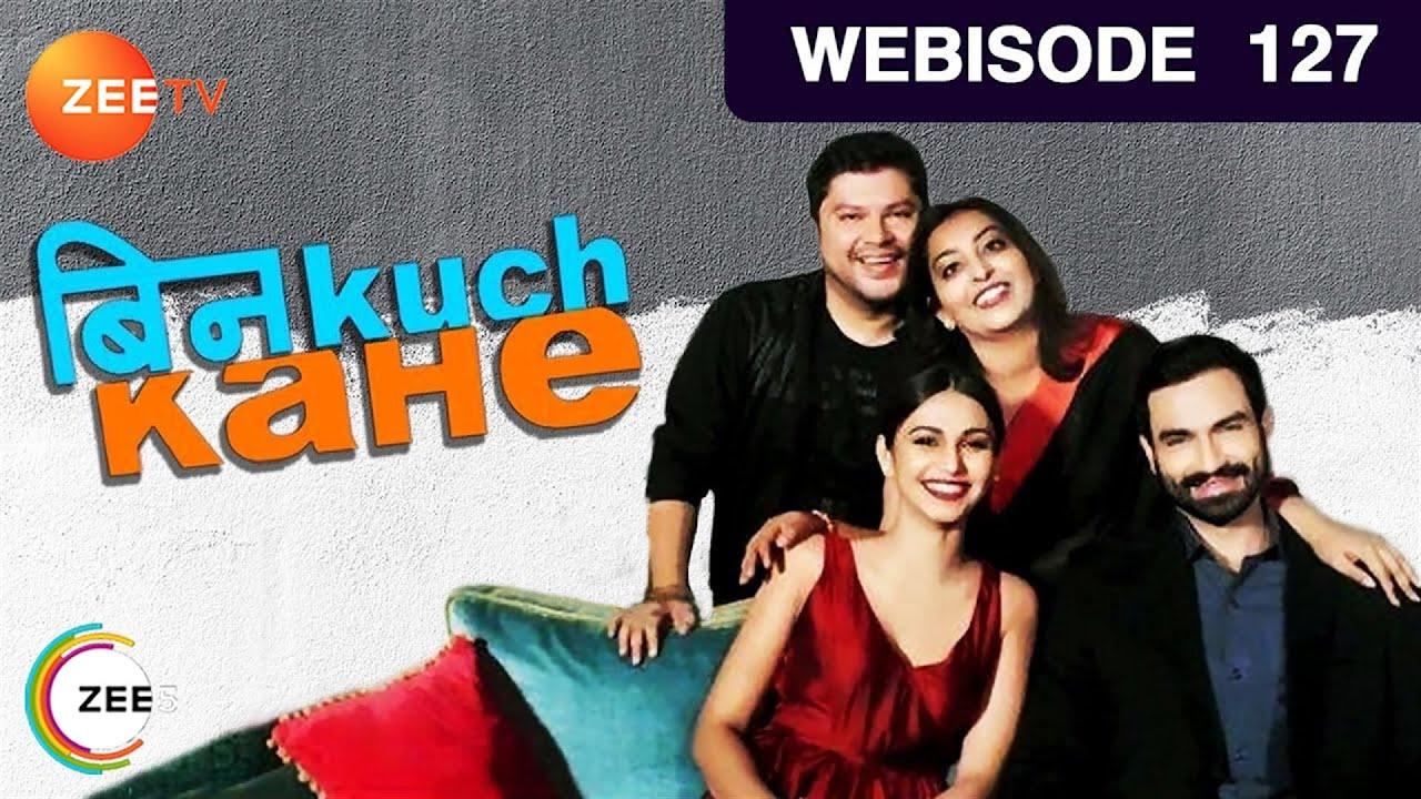 Download Bin Kuch Kahe | Hindi Serial | Ep - 127 | Shamata Anchan, Sameer Arora | Webisode | Zee TV