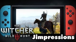 The Witcher 3 On Switch - A Surprisingly Switchy Witcher (Jimpressions) (Video Game Video Review)