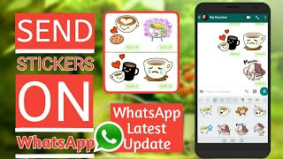 How To Send Stickers On WhatsApp   WhatsApp New Latest Update   by PG TecH EasY