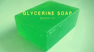 Glycerine Soap Benefits | ग्लिसरिन साबून के फ़ायदे | Glycerine Soap Pros and Cons