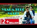 Download YAARA TERI YAARI UNPLUGGED STORY | TERE JAISA YAAR KAHAN | LCA Production MP3 song and Music Video