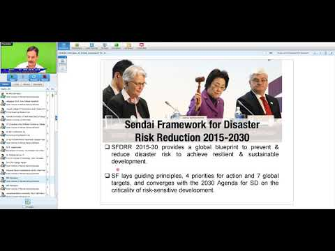Overview of Sendai framework for disaster risk reduction and EO based support by Dr C M Bhatt