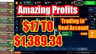 NEVER LOSS 100% | Capital Of $17 to $1,389.34 Amazing Profits | Trading in Real Account